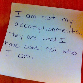 Post-it Epiphany - Accomplishment Do Not = Me