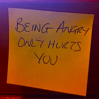 post-it epiphany - anger only hurts you