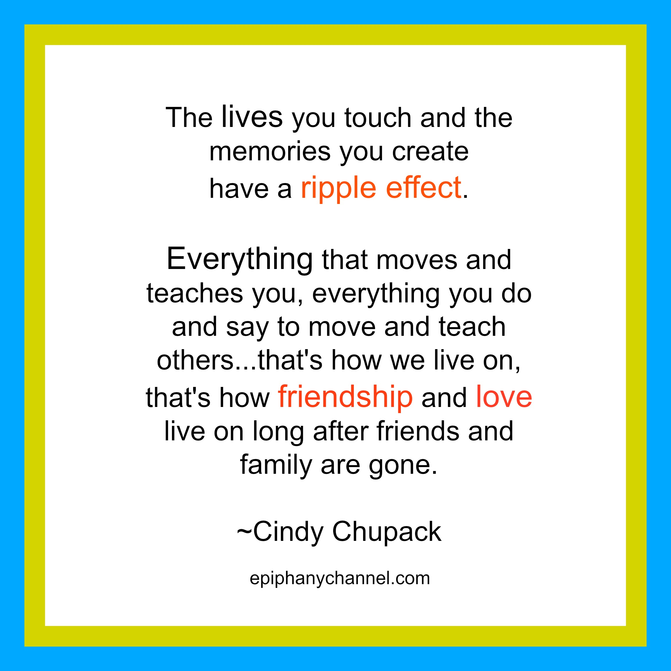epiphanies on writing love death never telling the same story cindy chupack ripple effect